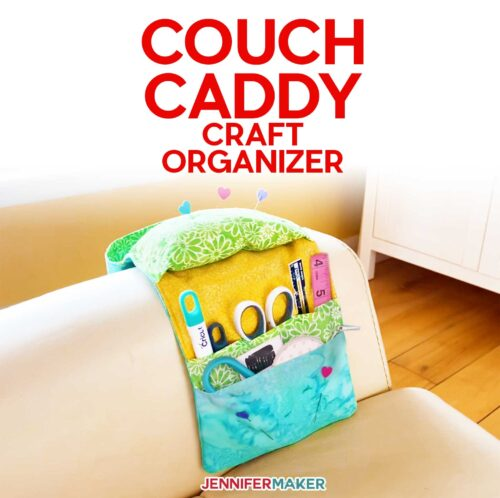 Sew a Couch Caddy Craft Organizer - craft in comfort and keep your tools and bits organized! You can cut the fabric on a Cricut Maker and sew with your favorite sewing machine - full tutorial and step-by-step pattern! #cricut #organization #storage