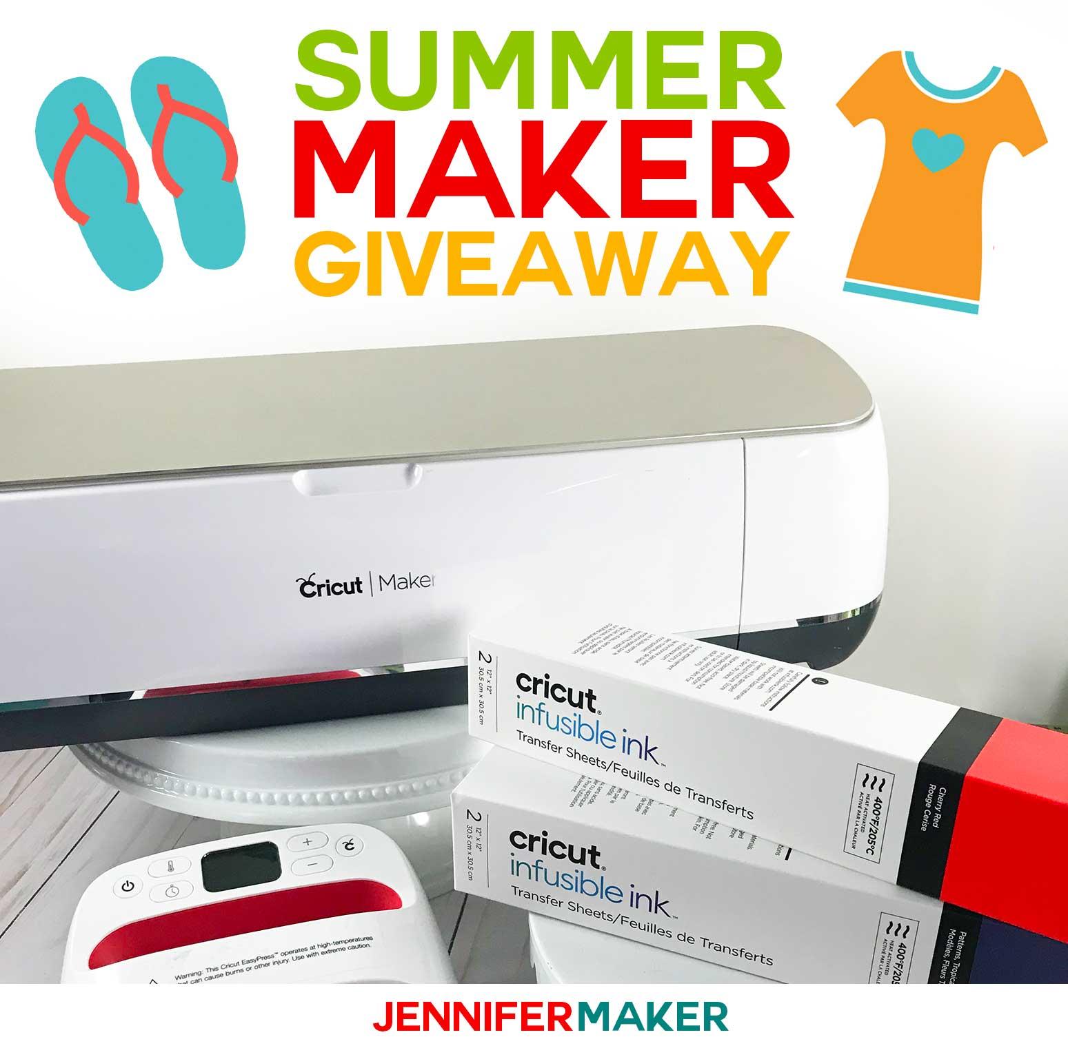 Summer Maker Giveaway: Win a Cricut Maker! - Jennifer Maker