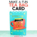 Tea Bag Card SVG cut file and tutorial - holds a tea bag inside a tea cup #cricut #cardmaking #papercraft