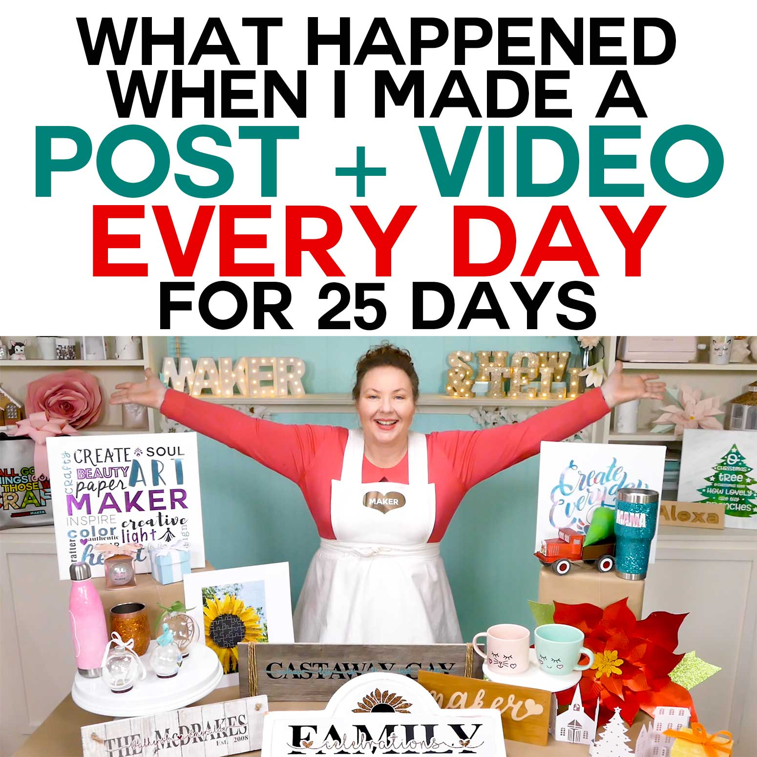 What Happened When I Made a Post + Video Every Day for 25 Days