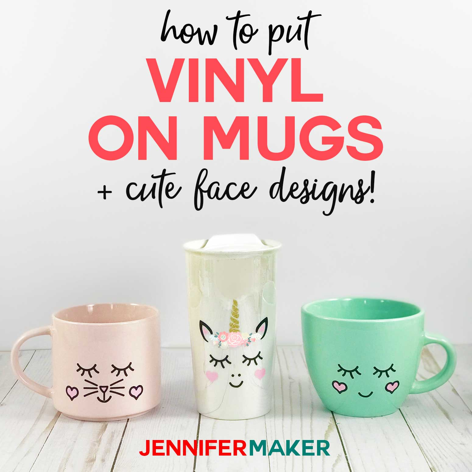 How to put vinyl on mugs plus cute face designs and a unicorn! #cricut #cricutmade #vinyl #unicorn #svgcutfile
