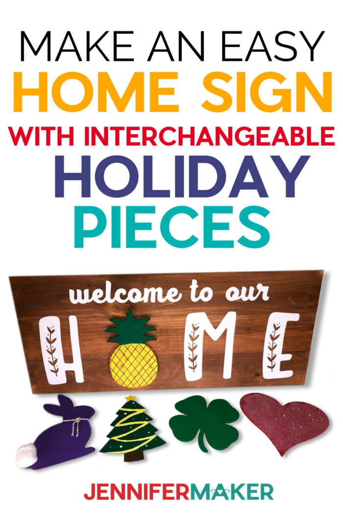 Welcome Home Sign with Interchangeable Pieces for Holidays