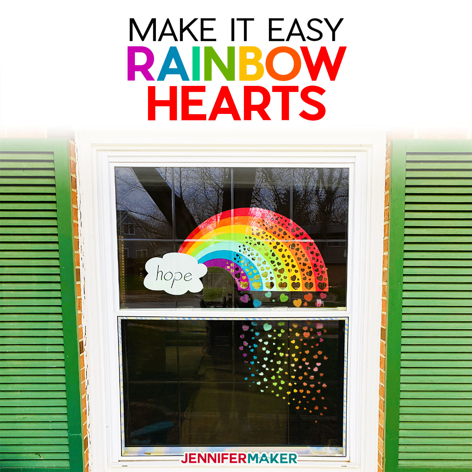 Window Rainbow of Hearts to Show Hope and Support to Our Communities - Free Printable PDF and SVG Cut File for Cricut and Silhouette