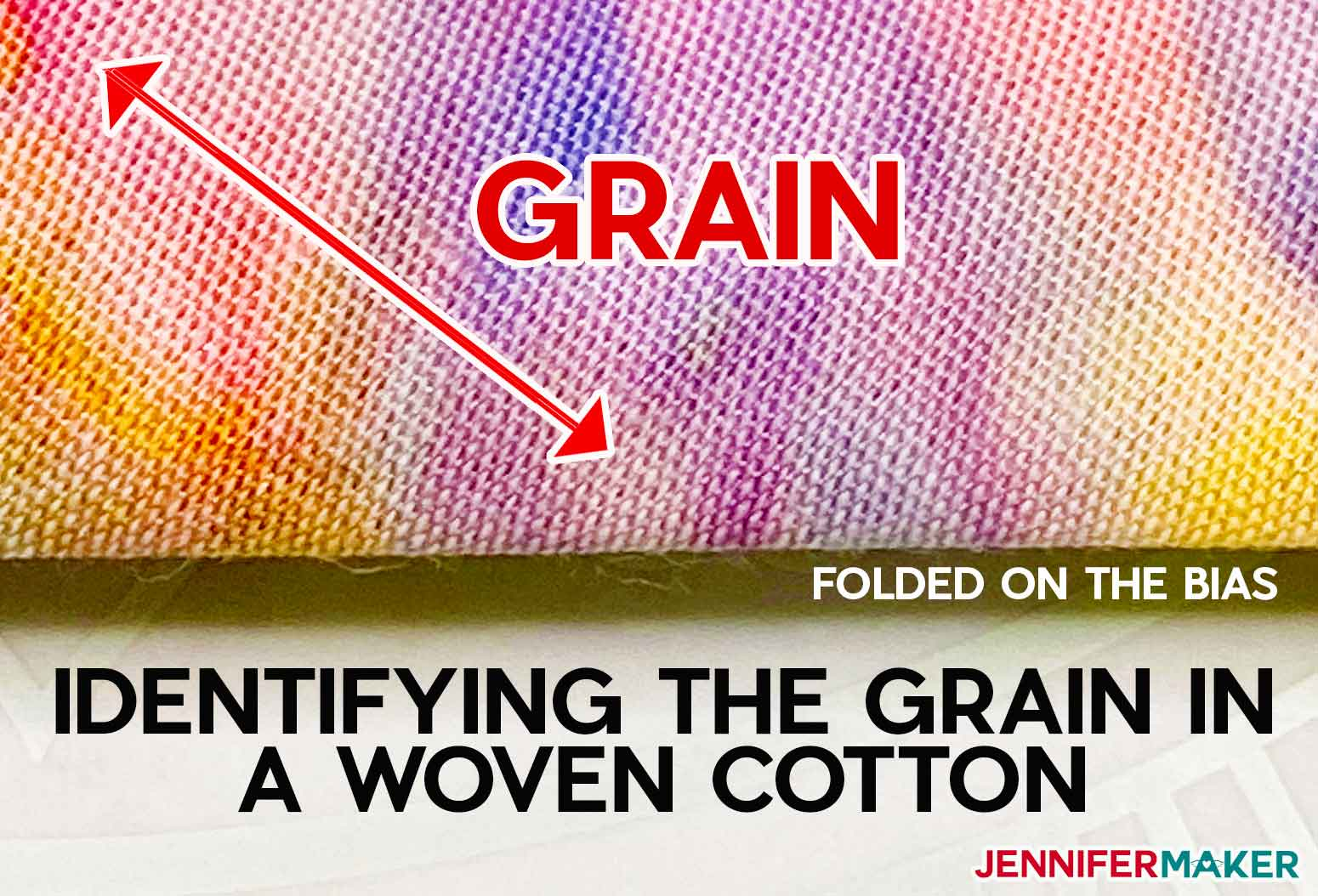 How to find the grain on woven cotton fabric